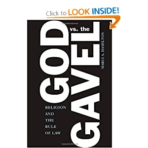 God vs. The Gavel: Religion and the Rule of Law Marci A. Hamilton