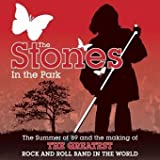 "The ""Stones"" in the Park: The Summer of '69 and the Making of the Greatest Rock and Roll Band in the World ~ Richard Havers"