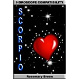 Longing for Love: Horoscope Compatibility for Scorpio (Looking for Love in Your Astrology Star Sign: 12 Book Series)di Rosemary Breen