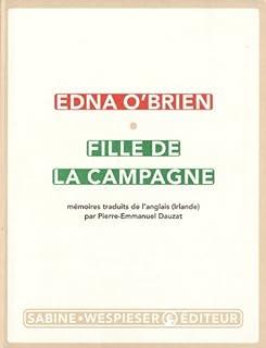 Fille de la campagne : mémoires, O'Brien, Edna