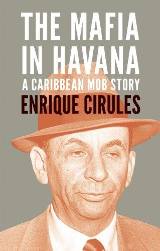 The Mafia in Havana: A Caribbean Mob Story