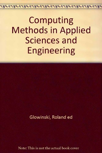 Computing Methods in Applied Sciences and Engineering
