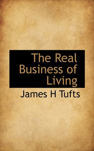 The Real Business of Living