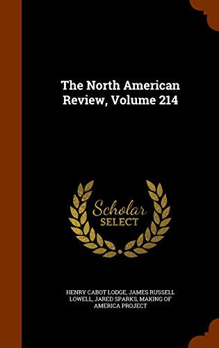 The North American Review, Volume 214