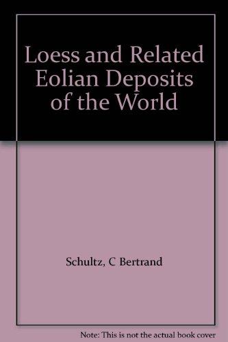 Loess & Related Eolian Deposits World PDF