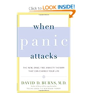 Download e-book When Panic Attacks: The New, Drug-Free Anxiety Therapy That Can Change Your Life