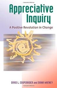 """Cover of """"Appreciative Inquiry: A Positiv..."""