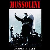 Mussolini   [Jasper Ridley]