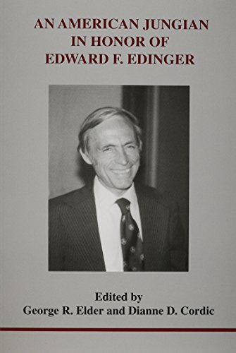 An American Jungian: In Honor of Edward F. Edinger
