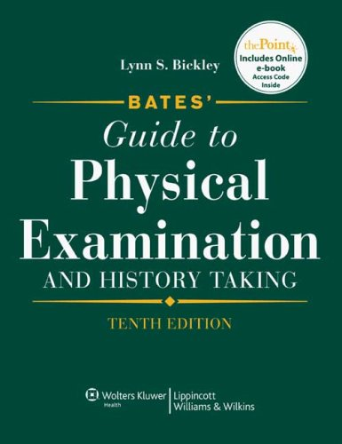 Bates' Guide to Physical Examination 10th + Bates Visual...