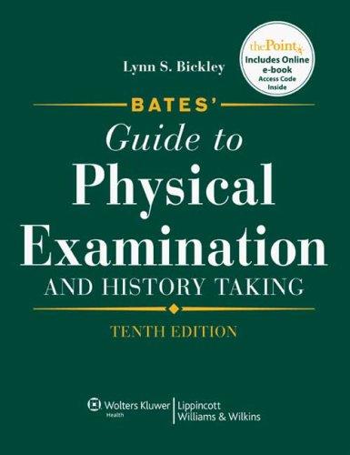 Bates' Guide to Physical Examination 10th + Bates Visual...