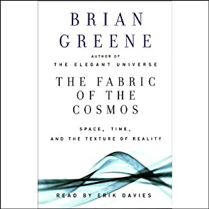 The Fabric of the Cosmos: Space, Time, and the Texture of Reality | [Brian Greene]