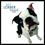 Heard That ~ Jeff Lorber