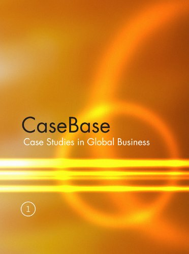 casebase case studies in global business Case studies in business managment concepts demystified - comparative cost advantage, core competencies, competitive advantage, corporate strategy, market research, brand building, corporate governance, value chain analysis and many more.