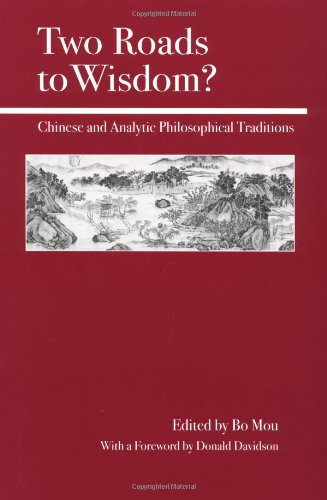 Two Roads to Wisdom?: Chinese and Analytic Philosophical Traditions