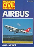 Airbus (Modern Civil Aircraft) (0711014264) by Wright, Alan J.