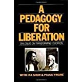 A Pedagogy for Liberation (089789104X) by Shor, Ira