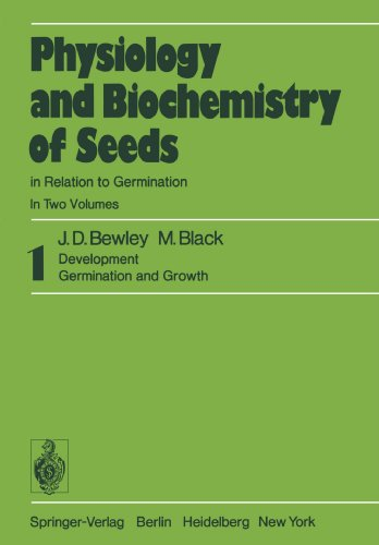 Physiology and Biochemistry of Seeds in Relation to Germination: 1 Development, Germination, and Growth
