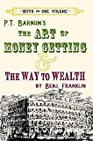 The ART of MONEY GETTING & The Way to Wealth