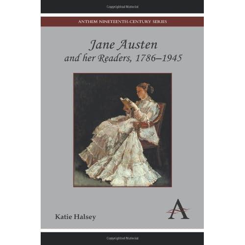 Jane Austen and her Readers, 1786-1945 (Anthem Nineteenth-Century Series)