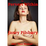 The Pervert Within: A Bad Stepdaddy Storyby Janey Pilsbury