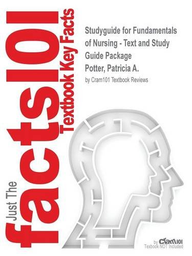 Studyguide for Fundamentals of Nursing - Text and Study Guide Package by Potter, Patricia A., ISBN 9780323084697