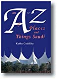 An A to Z of Places and Things Saudi