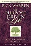 img - for The Purpose Driven Life: What on Earth Am I Here For? 40 Days of Purpose Campaign Edition book / textbook / text book