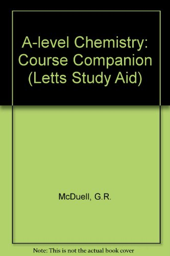 A-level Chemistry: Course Companion (Letts Study Aid)