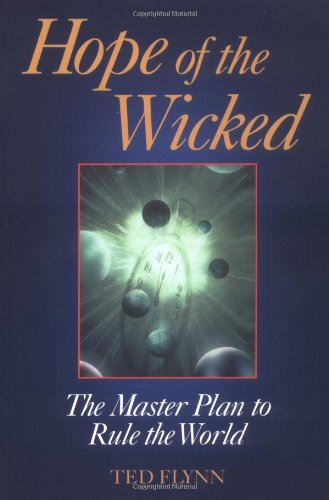 Hope of the Wicked: Ted Flynn: 9780966805635: Amazon.com: Books