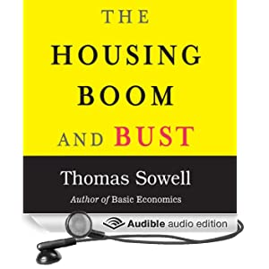 The Housing Boom and Bust (Unabridged)