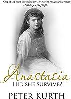 Anastasia: The Life of Anna Anderson (English Edition)