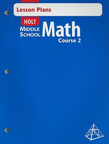 Holt Middle School Math Lesson Plans Course 2 - Teacher