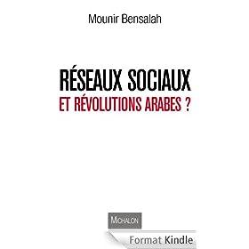R�seaux sociaux et r�volutions arabes ?