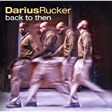 Back to Thenby Darius Rucker