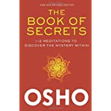 The Book of Secrets: 112 Meditations to Discover the Mystery Withinby Osho
