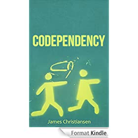 Codependency: Break the Cycle & Set Yourself Free: Codependency Self Help (English Edition)