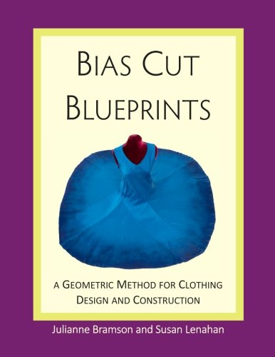 Bias Cut Blueprints: a Geometric Method for Clothing Design and Construction