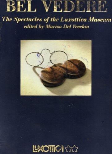 bel-vedere-gli-occhiali-del-museo-luxottica-the-spectacles-of-the-luxottica-museum-volume-1