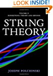 String Theory: Volume 2, Superstring...