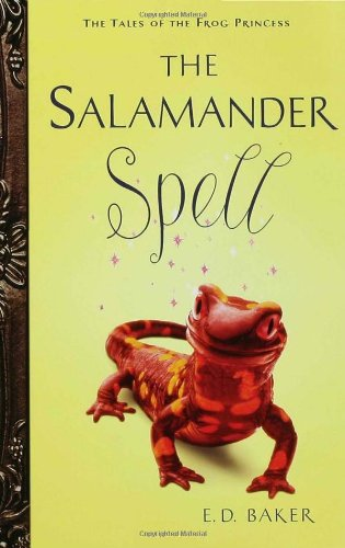 The Salamander Spell (Preguel to the Frog Princess)