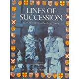 img - for Lines Of Succession - Heraldry Of The Royal Families Of Europe book / textbook / text book