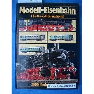 Modell-Eisenbahn Spuren TT + N + Z – International . [Broschiert]