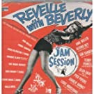 Jam Session/Reveille With Beve