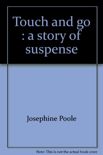 Touch and go: A story of suspense PDF