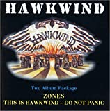 Zones/Do Not Panic by Hawkwind (2002-06-24)