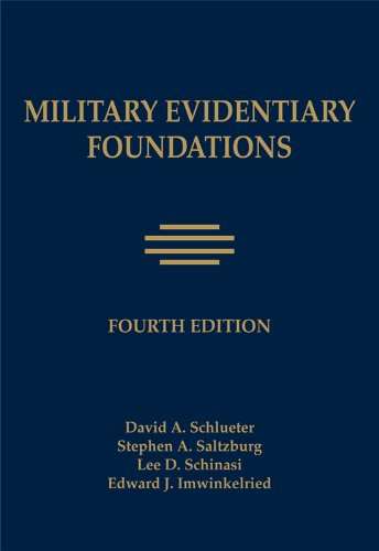Military Evidentiary Foundations