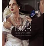 Monsieur Dior: Once Upon a Time (Hardback)