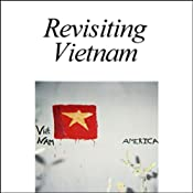 Revisiting Vietnam | [American RadioWorks]