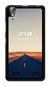 "Humor Gang Let'S Go Anywhere Printed Designer Mobile Back Cover For ""Lenovo A6000"" (3D, Glossy, Premium Quality Snap On Case)"
